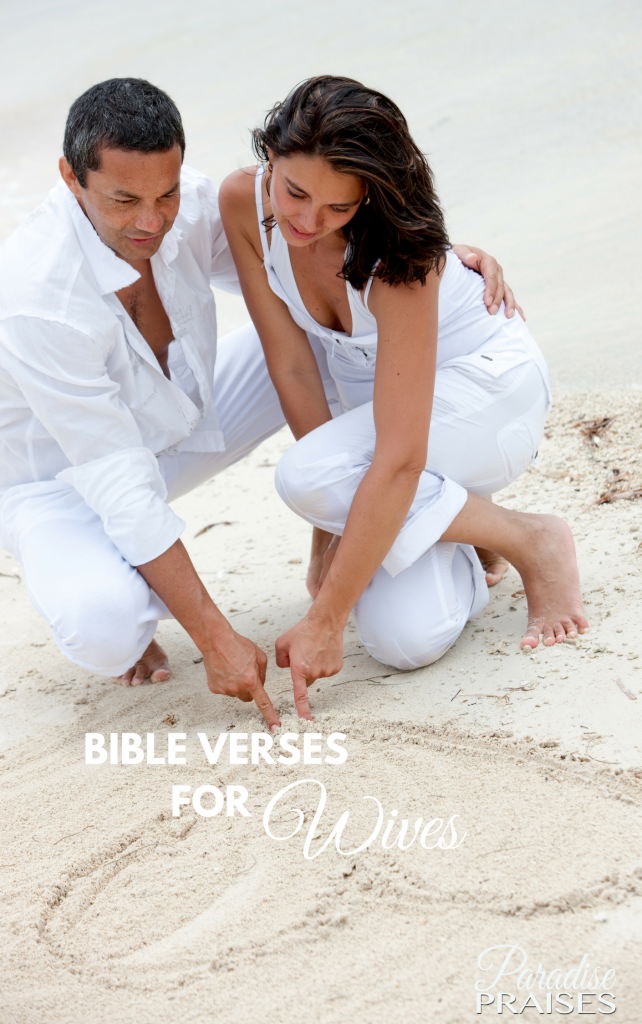 Bible Verses for Wives paradisepraises.com